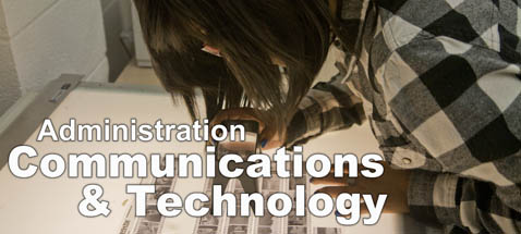 Administration - Communications and Technology